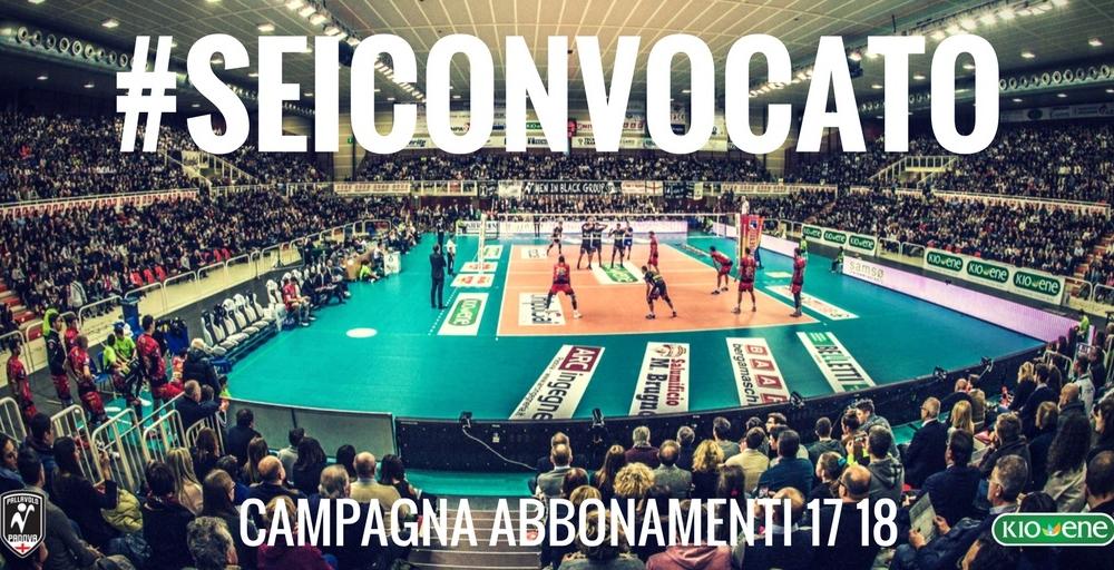 #SEICONVOCATO: al via la campagna abbonamenti Kioene Padova 2017/18